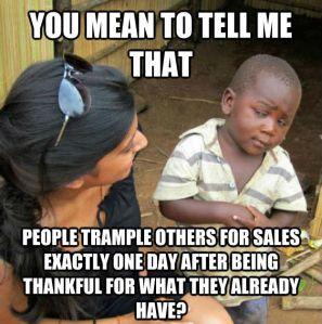 skeptical-3rd-world-kid-on-black-friday-meme